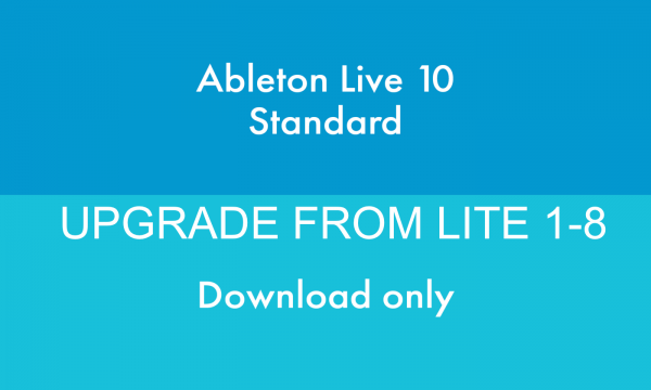 ABLETON LIVE 10 STANDARD UPGRADE FROM LITE 1-8 DOWNLOAD